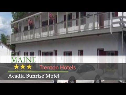 Acadia Sunrise Motel - Trenton Hotels, Maine