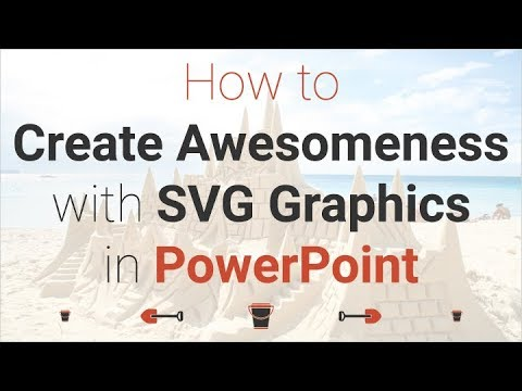 Webinar: How to Create Awesomeness with SVG Graphics in PowerPoint