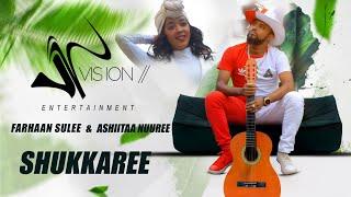 Farhaan Sulee (Baddeeysaa) & Ashiitaa Nuuree - Shukkaree  - New Ethiopian Music 2021(Official Video)