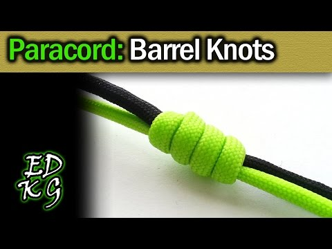 Simple Paracord: Barrel Knots and ways to use them