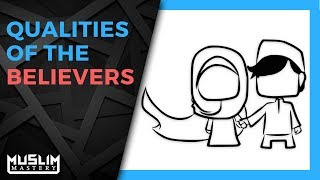 Qualities of the Believers