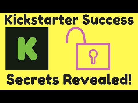 Kickstarter Success Secrets Revealed - How to Crowdfund a Project - Crowdfunding Explained Episode 1