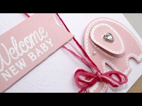 How-to video: Welcome Baby card