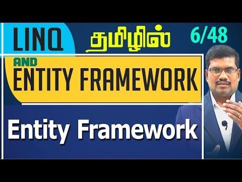 #6 Entity Framework || LINQ and Entity framework in Tamil