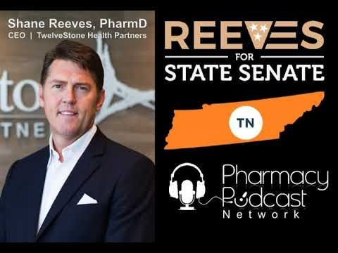 EXCLUSIVE: Shane Reeves, PharmD for TN State Senate - PPN Episode 560