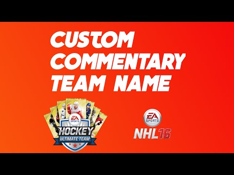 How To Change Your Commentary Team Name In HUT (NHL 16)