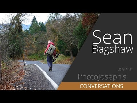 Sean Bagshaw; Photographer — A Conversation with PhotoJoseph