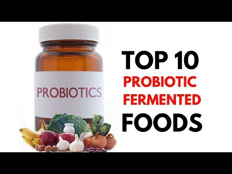 Fermented Food - Top 10 Fermented Probiotic Foods to Improve Gut Health