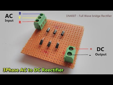 3 Phase AC to DC Converter // Full wave bridge Rectifier - 1N4007 / POWER GEN