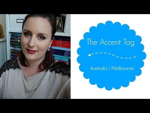 The Accent Tag   Australia / Melbourne
