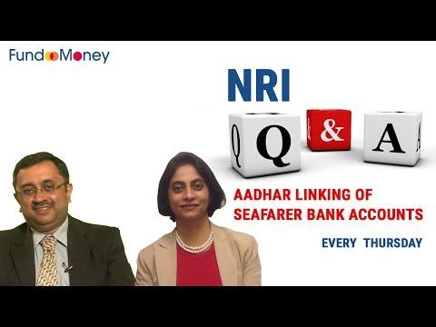 NRI Q&A, Aadhar Linking Seafarer Bank Accounts