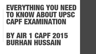 AIR 1 UPSC CAPF 2015 Burhan Hussain: Everything you need to know about CAPF Exam