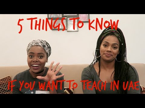 5 things to know if you want to teach in UAE!!