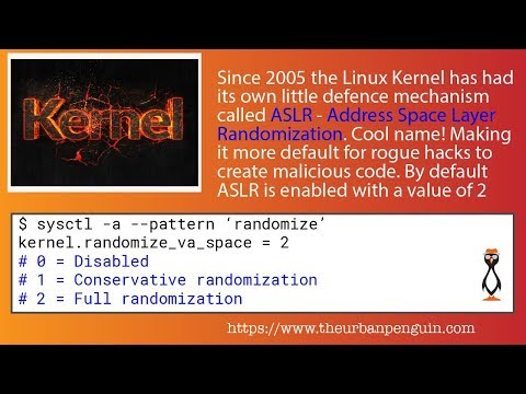 Linux Security and ASLR - Address Space Layout Randomization