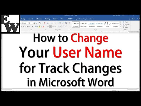 How to Change Your User Name for Track Changes in Microsoft Word 2016 and Word 2013