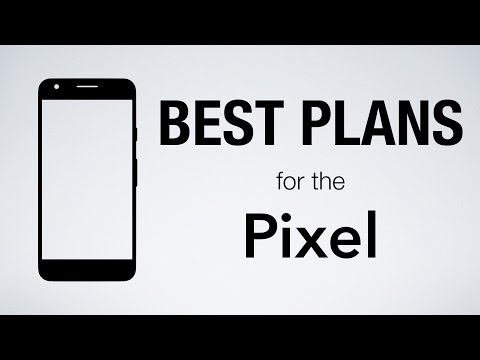 Best Cell Phone Plans for the Pixel and Pixel XL!