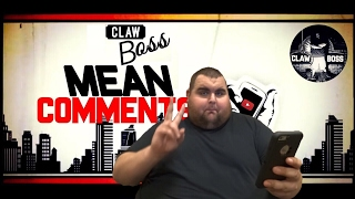 MEAN ARCADE CHANNEL COMMENTS ON YOUTUBE READ BY CLAWBOSS.