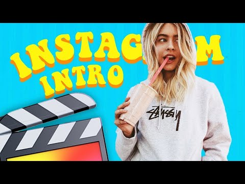 How To Make An Instagram Intro (Marla Catherine) - Final Cut Pro X