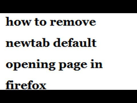 how to remove newtab default opening page in firefox-vlrtrainings