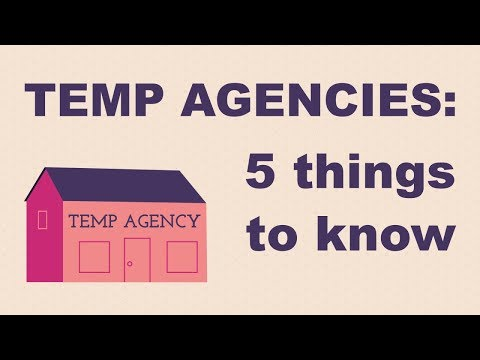 Five Things to Know About Temp Agencies
