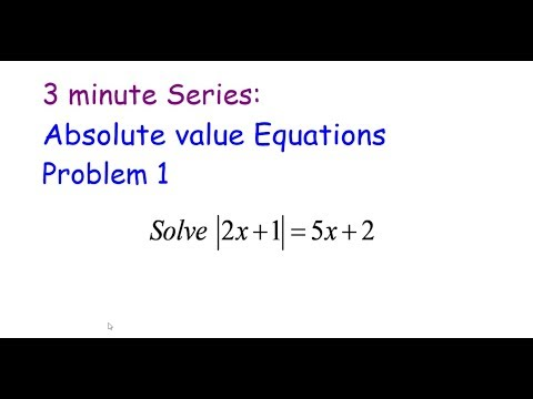 3 Minute Series: Absolute Value Equations