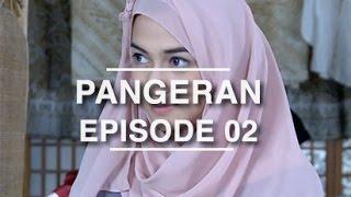 Pangeran - Episode 02