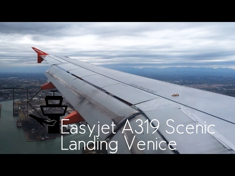 Easyjet Airbus A319 Awesome Scenic Approach and Landing at Venice Marco Polo Airport