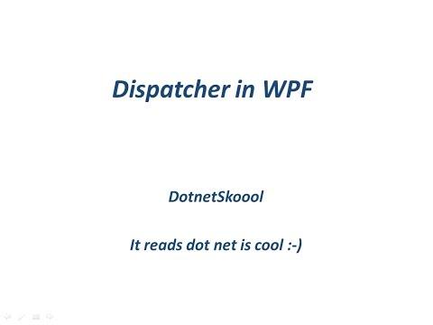 Dispatcher in WPF