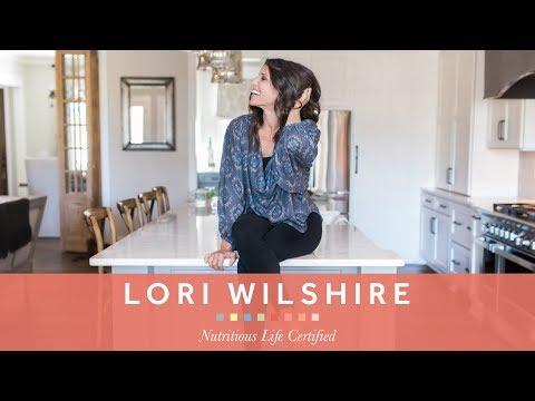 The Nutritious Life Studio Testimonial:  Lori Wilshire, NLC