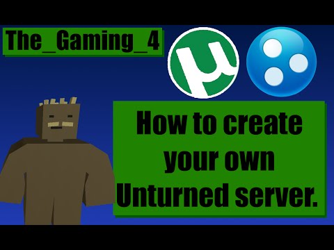 How to create your own Unturned Server (Hamachi + Uttorrent)