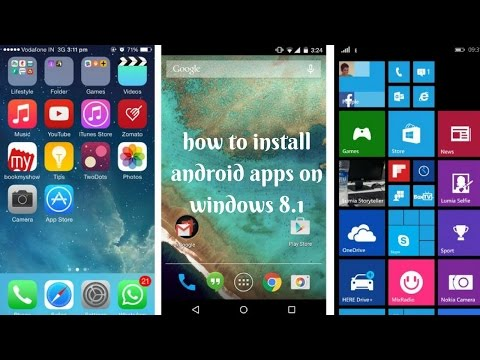 How to install android apps on windows 8 1 || How to install android apps on windows 8 1 ,2017