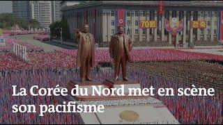 La Corée du Nord met en scène son pacifisme