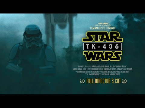 TK-436: A Stormtrooper Story (FULL DIRECTOR'S CUT)