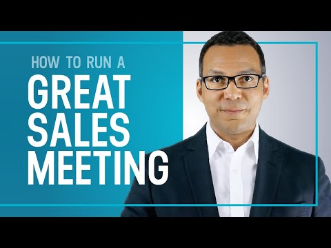 How To Run a Great Sales Meeting  - Sales Training Tips