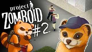 Project Zomboid - PASTA IN MY PANTS - #2 - Let