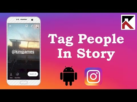 How To Tag People In Your Instagram Story Android 2018