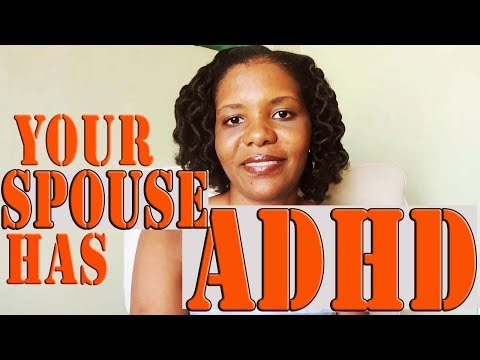 Five (5) Tips for Helping A Spouse With ADD/ADHD