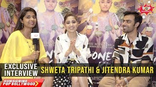 SHWETA TRIPATHI & JITENDRA KUMAR | Exclusive Interview | Gone Kesh