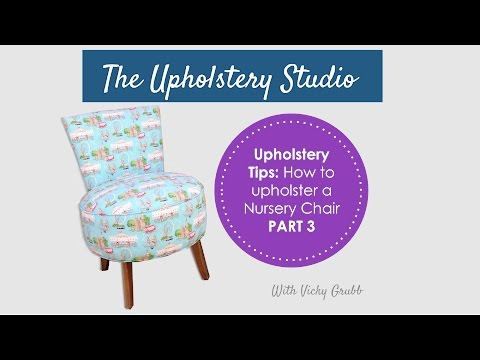 How to Upholster a Nursery Chair (Part 3) Adding Hessian