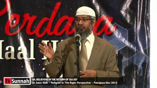 Believing in The The Return of Isa as? - Dr Zakir Naik