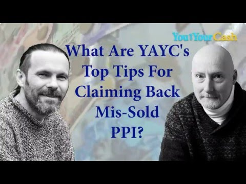 What are YAYCs top tips for claiming back mis-sold PPI? You and Your Cash Podcast