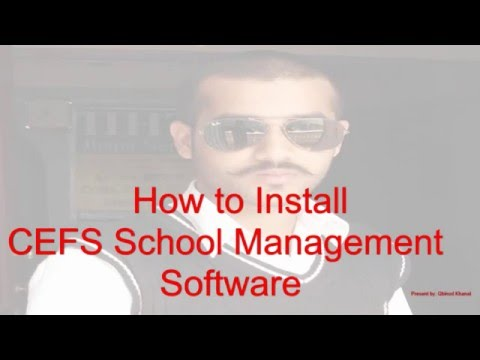 How to install School Management Software Provided By CEFS