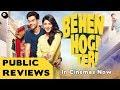 Behen Hogi Teri   Public Review - Rajkummar Rao, Shruti Haasan, Gautam Gulati