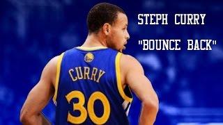 "NBA - Steph Curry Mix HD - ""Bounce Back"""
