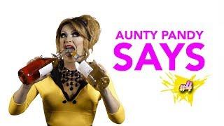 Aunty Pandy Says #4