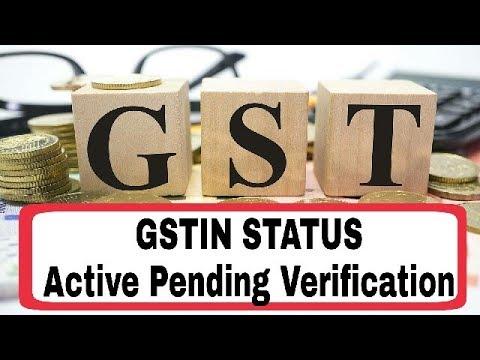 GSTIN Status : Active Pending Verification
