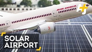 Inside The World's First Solar-Powered Airport