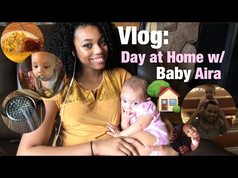 Vlog// Day at Home w/Baby Aira