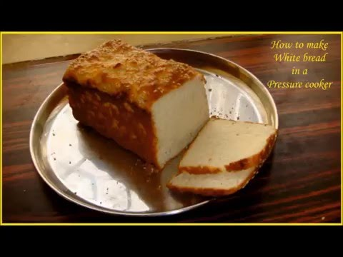 No Oven Bread Recipe - Baked in a Pressure Cooker on Stove top - Munni's Magic Kitchen