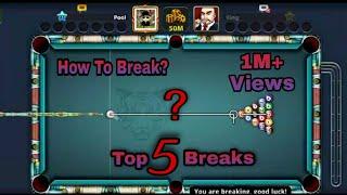 How to break in 8 ball pool | top 5 breaks